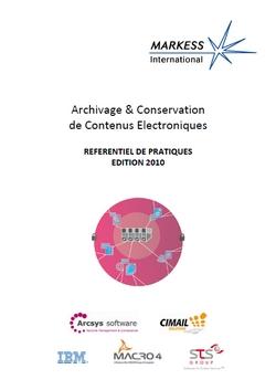 Référentiel de Pratiques : Archivage & Conservation de Contenus Electroniques - 2010