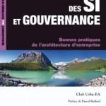 Urbanisme des SI et gouvernance - 2ème édition - Bonnes pratiques de l'architecture d'entreprise