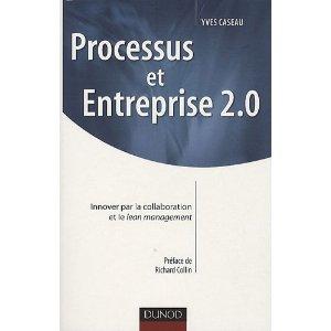 Livre sur els processus et l'entreprise 2.0 par Yves Caseau