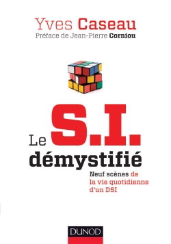"""Couverture du livre """"Le S.I. démystifié"""" par Yves Cazaud"""